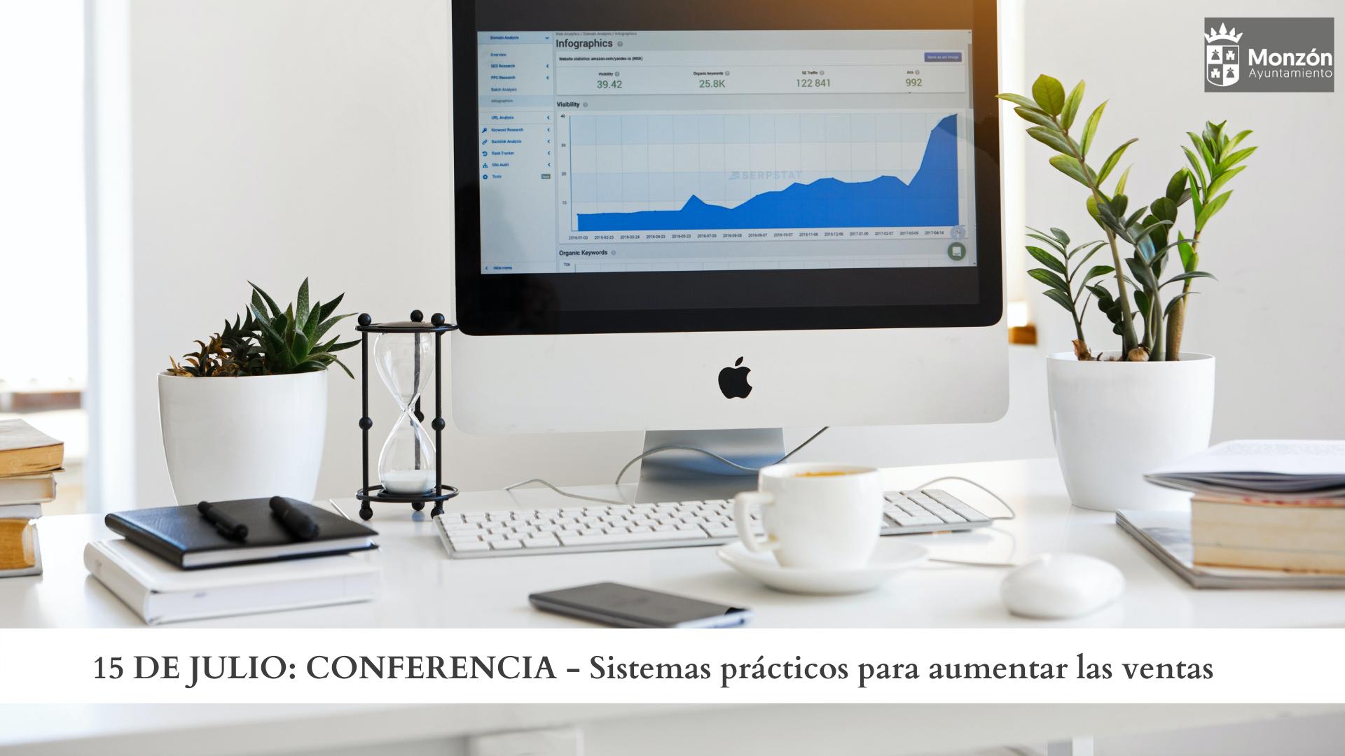15 de Julio CONFERENCIASistemas prácticos para aumentar las ventas-